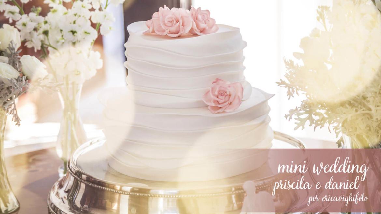 Fotografia de Mini-wedding da Priscila e Daniel
