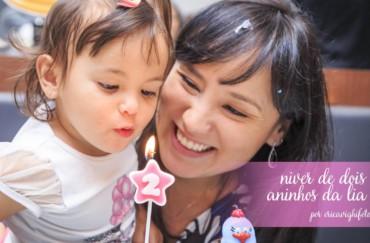 Aniversário de dois aninhos da Lia!