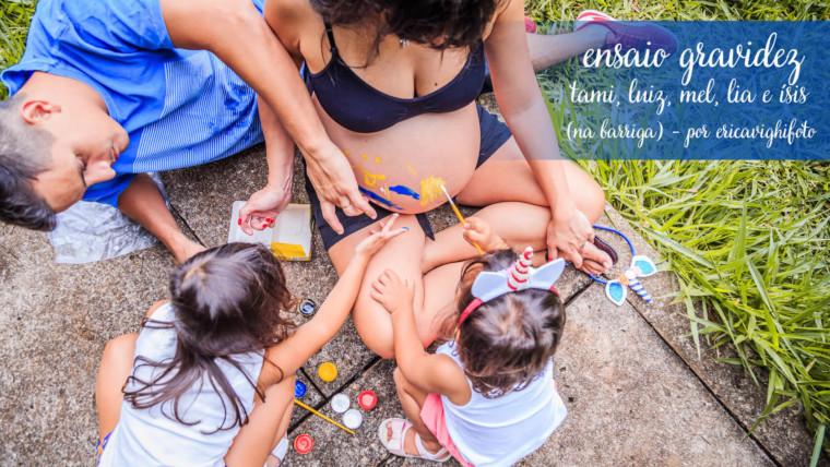 Ensaio de família e gravidez da Tami!